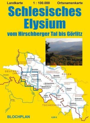 Landkarte Schlesisches Elysium, vom Hirschberger Tal bis Görlitz