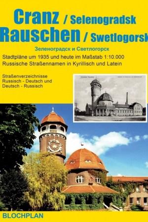 Stadtplan Cranz/Selenogradsk und Rauschen/Swetlogorsk